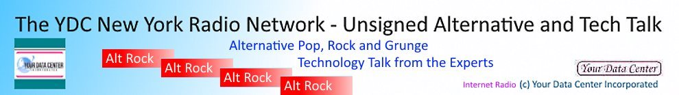 The YDC New York Radio Network - Unsigned Alternative and  Tech Talk